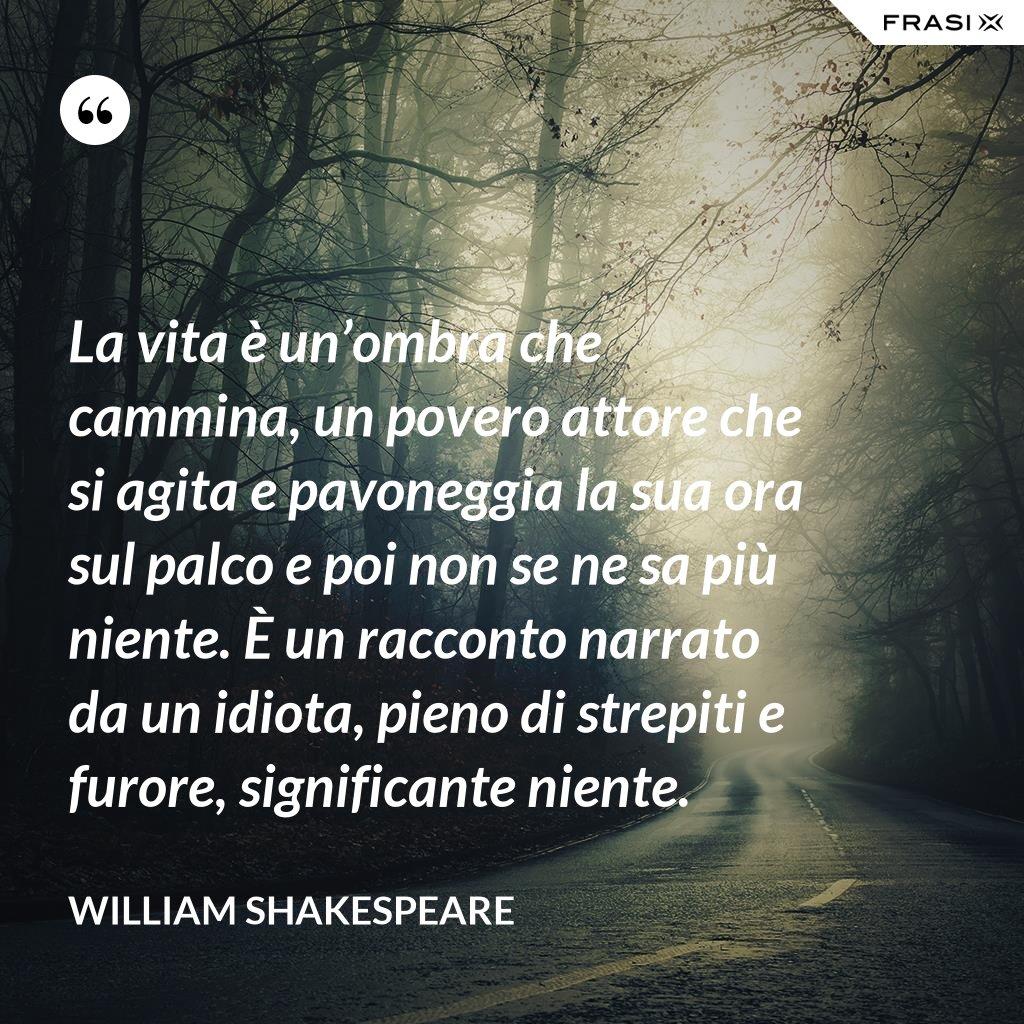 Shakespeare Le Frasi Piu Belle Ed Emozionanti Di Sempre